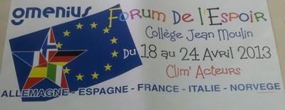 FORUM DE L'ESPOIR DES CLIM'ACTEURS EUROPEENS du 18 au 24 avril 2013